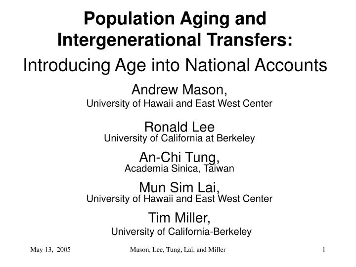 Population aging and intergenerational transfers introducing age into national accounts