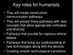 key roles for humanists