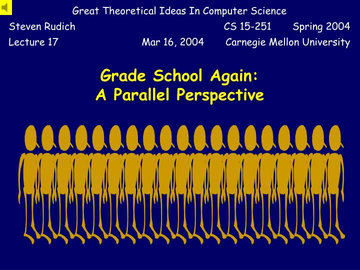 grade school again a parallel perspective n.