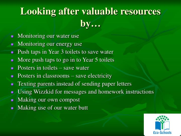Looking after valuable resources