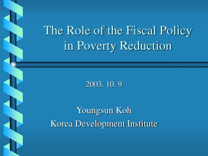the role of the fiscal policy in poverty reduction n.