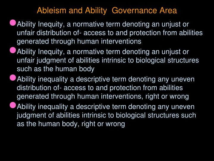 Ableism and Ability  Governance Area