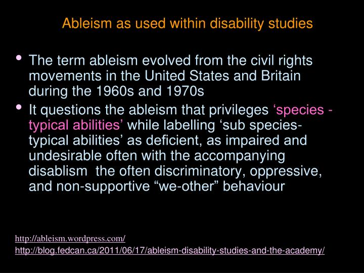 Ableism as used within disability studies