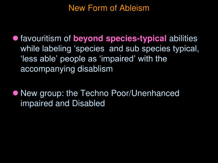 New Form of Ableism
