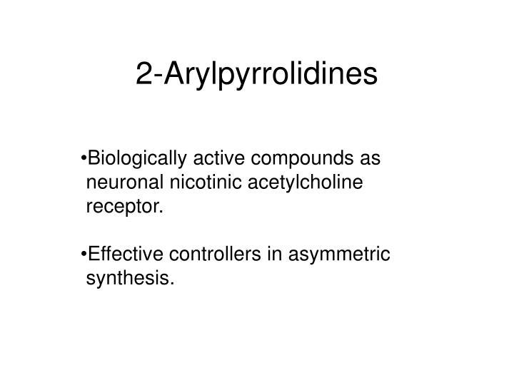 2 arylpyrrolidines