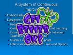 a system of continuous improvement