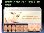 botox help for those in need
