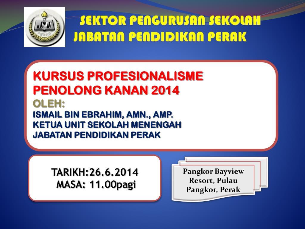 Ppt Sektor Pengurusan Sekolah Jabatan Pendidikan Perak Powerpoint Presentation Id 4407178