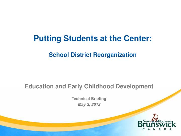putting students at the center school district reorganization n.
