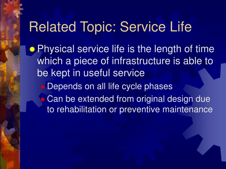 Related Topic: Service Life
