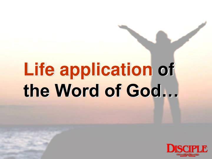 Life application