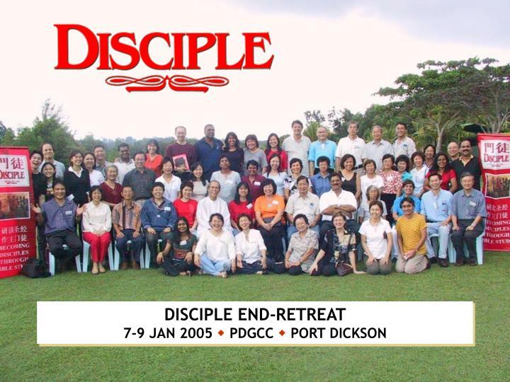 DISCIPLE END-RETREAT