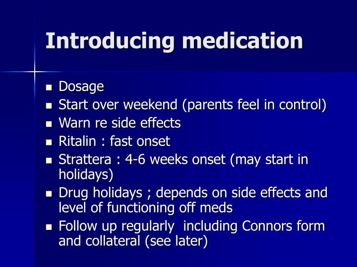 Introducing medication