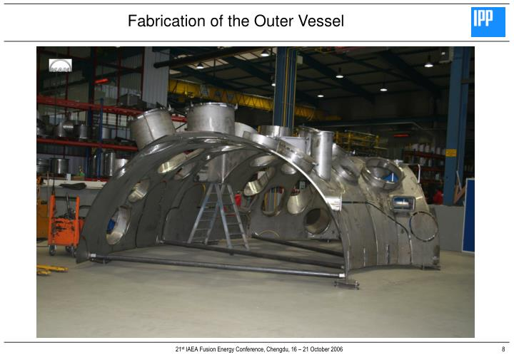Fabrication of the Outer Vessel