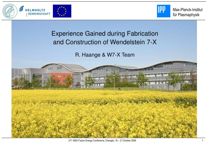 Experience Gained during Fabrication