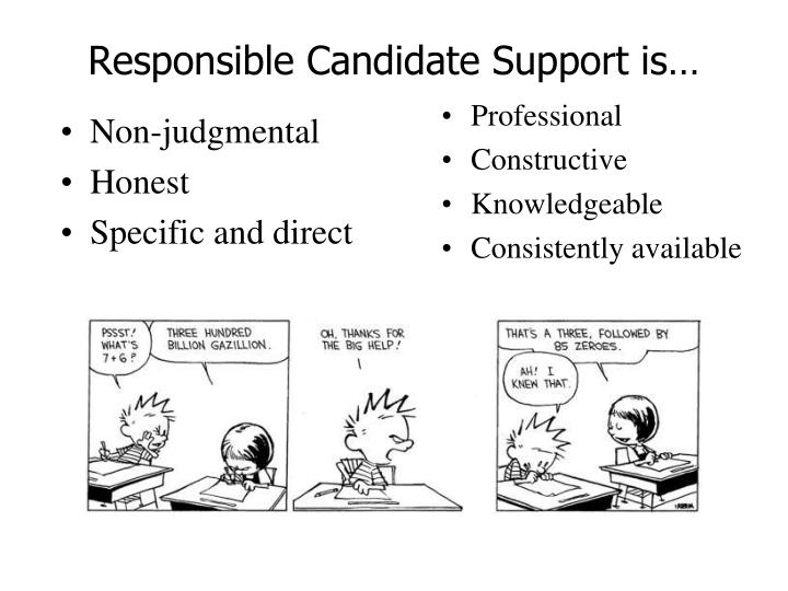 Responsible Candidate Support is…