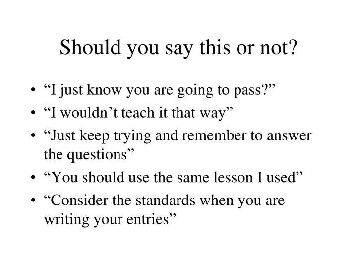 Should you say this or not?