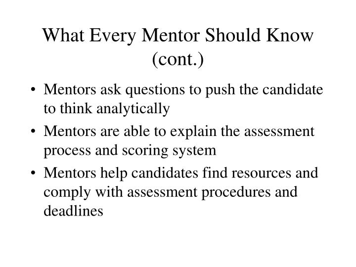 What Every Mentor Should Know (cont.)