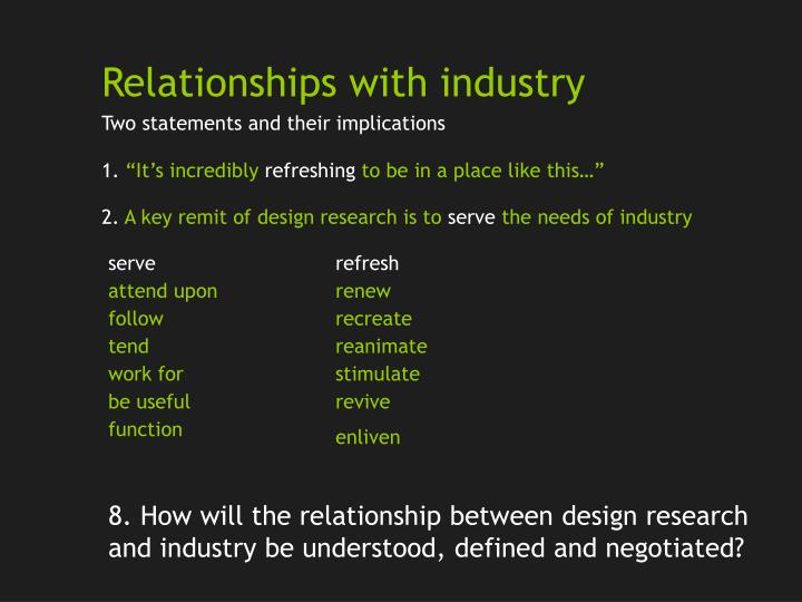Relationships with industry