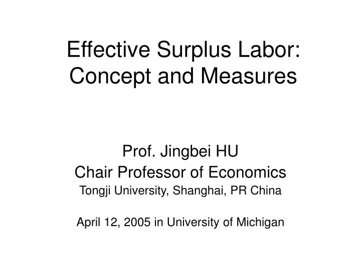 effective surplus labor concept and measures n.