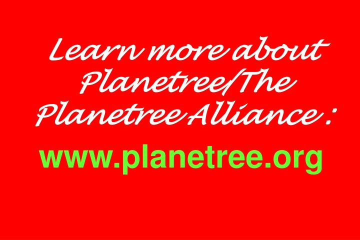 Learn more about Planetree/The Planetree Alliance :