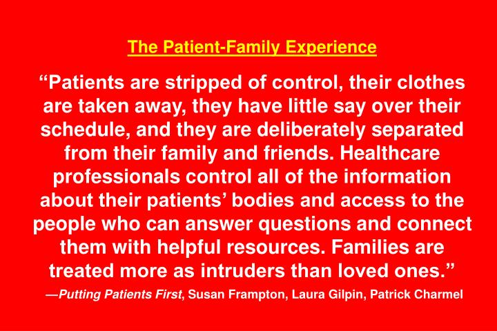 The Patient-Family Experience