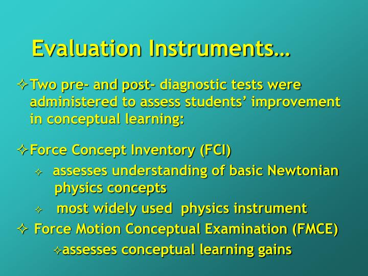 Evaluation Instruments…