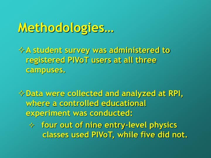 Methodologies…