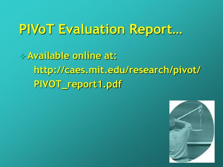 PIVoT Evaluation Report…