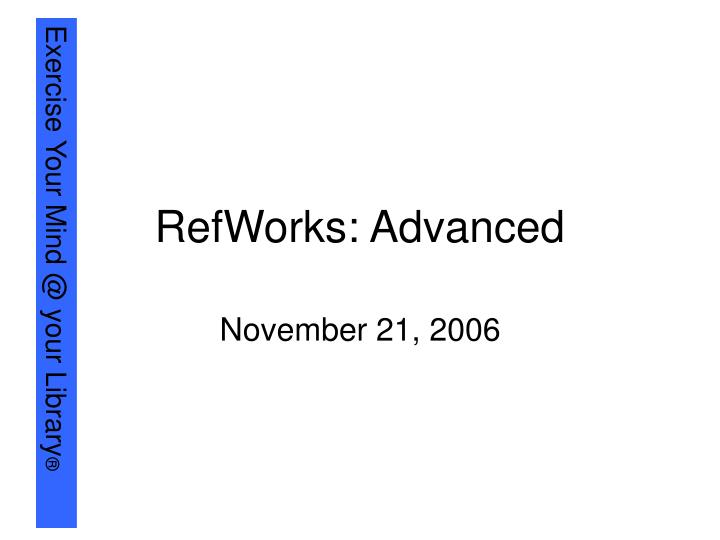 refworks advanced n.