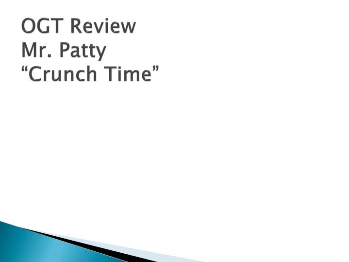 ogt review mr patty crunch time n.