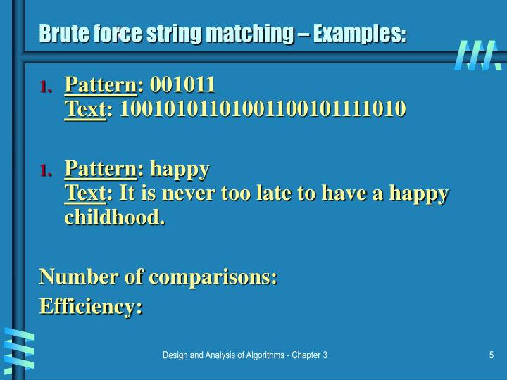 Brute force string matching – Examples: