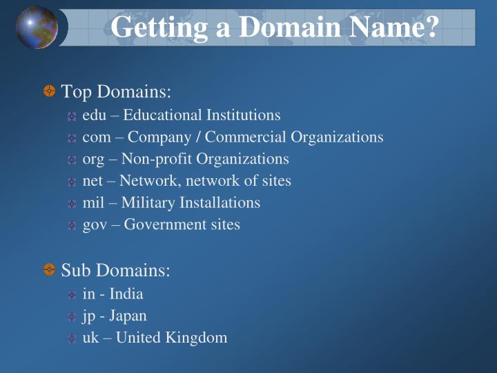 Getting a Domain Name?