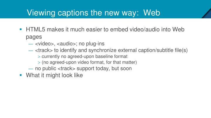 Viewing captions the new way:  Web