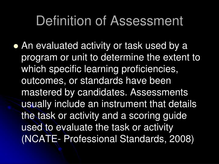Definition of assessment