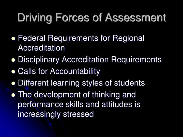 Driving Forces of Assessment