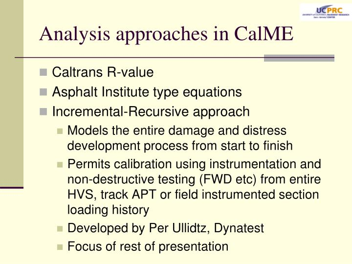 Analysis approaches in calme