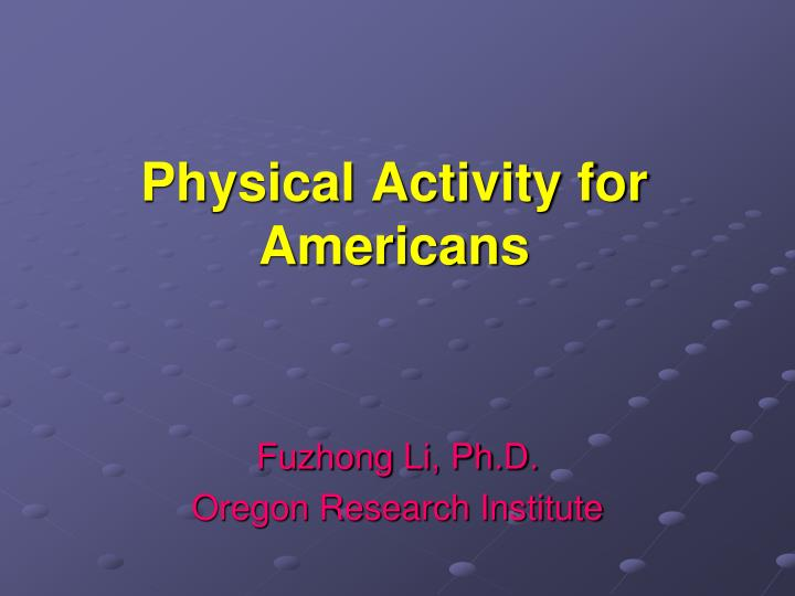 physical activity for americans n.