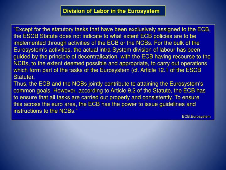 Division of Labor in the Eurosystem