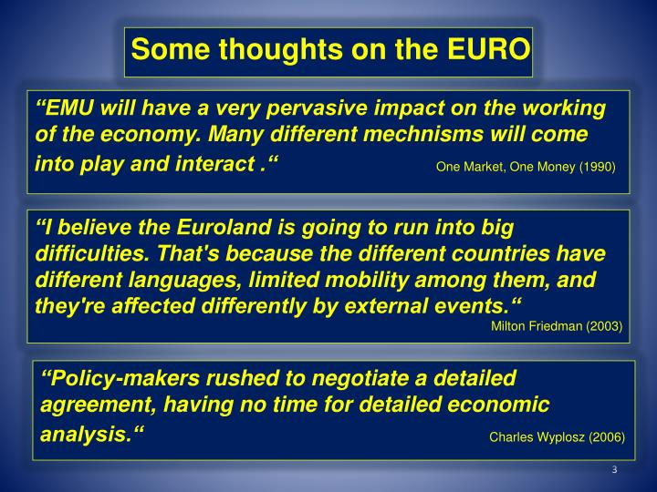Some thoughts on the EURO
