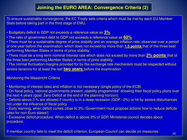 Joining the EURO AREA: Convergence Criteria