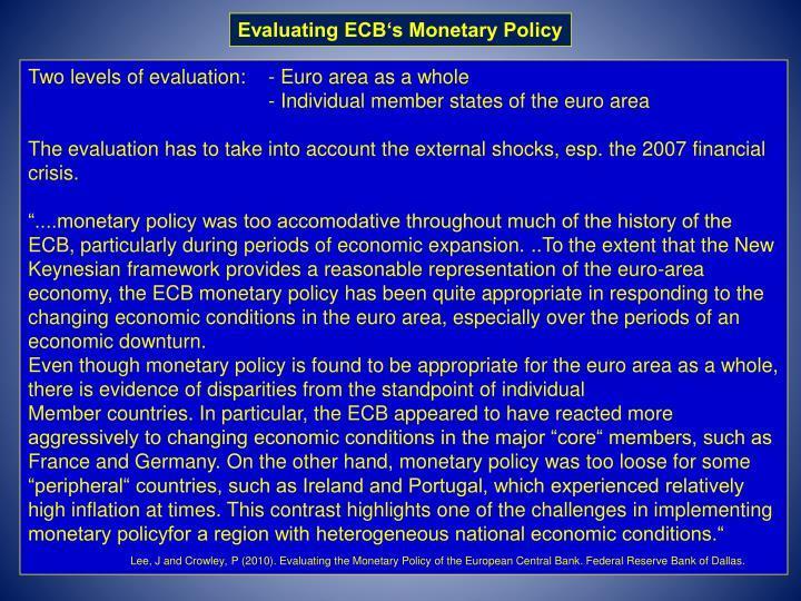 Evaluating ECB's Monetary Policy