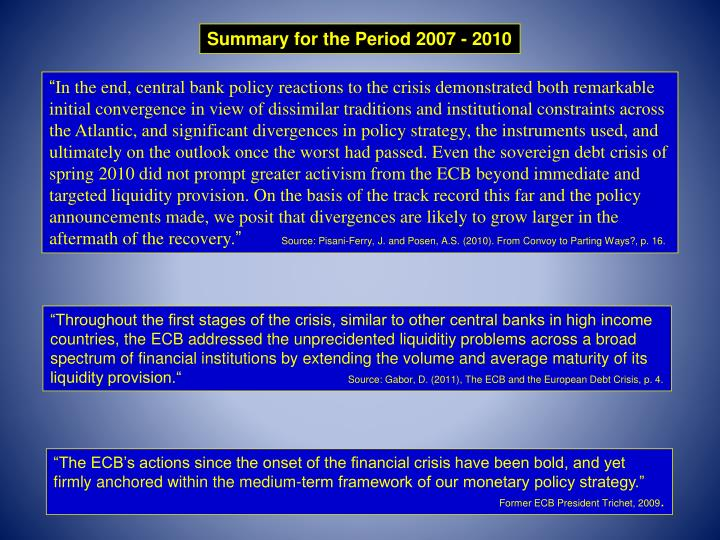 Summary for the Period 2007 - 2010