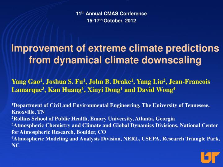 improvement of extreme climate predictions from dynamical climate downscaling n.