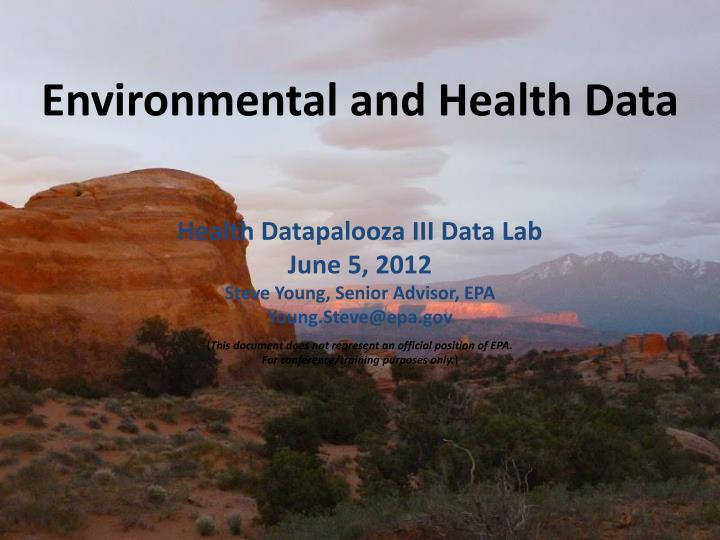 Environmental and health data