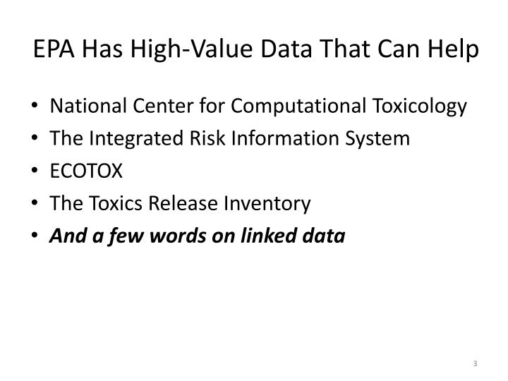 Epa has high value data that can help