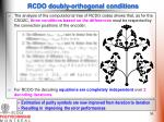 rcdo doubly orthogonal conditions
