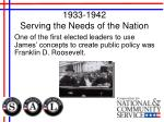 1933 1942 serving the needs of the nation