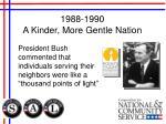 1988 1990 a kinder more gentle nation