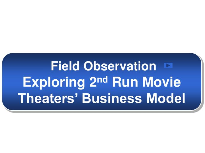 Field Observation